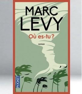 Où es-tu ? - Marc Levy