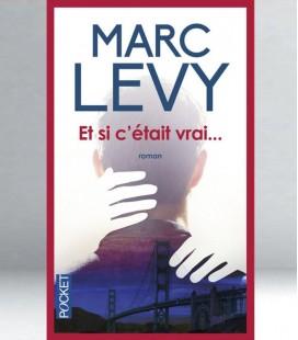 Et si c'était vrai… - Marc Levy