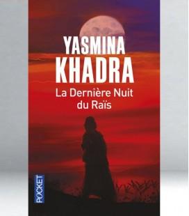 La dernière nuit du Raïs - Yasmina Khadra