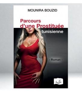 parcours d'une prostituée tunisienne - Mounira Bouzid