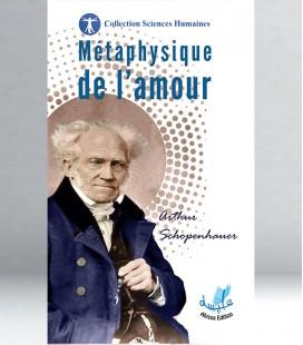 Métaphysique de l'amour - arthur schopenhauer