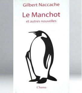 Le Manchot - Gibert NACCACHE