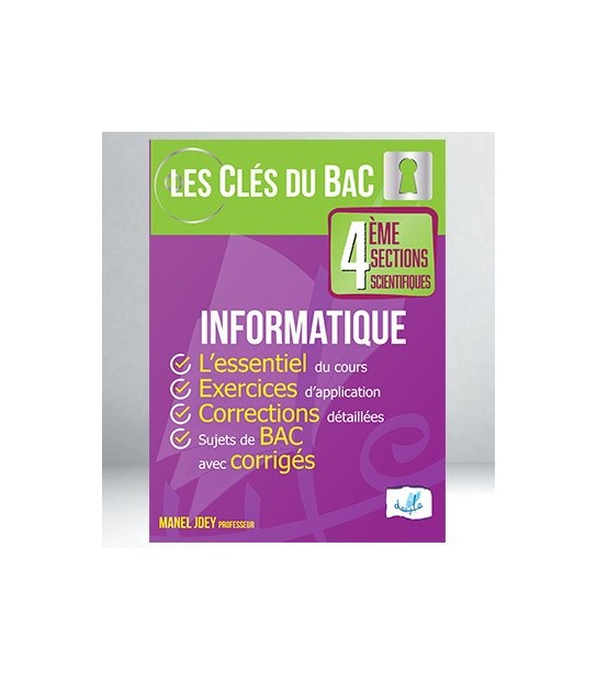 Informatique 4eme Sections Scientifiques Les Clees Du Bac