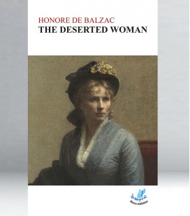 Honore de Balzac - The deserted women