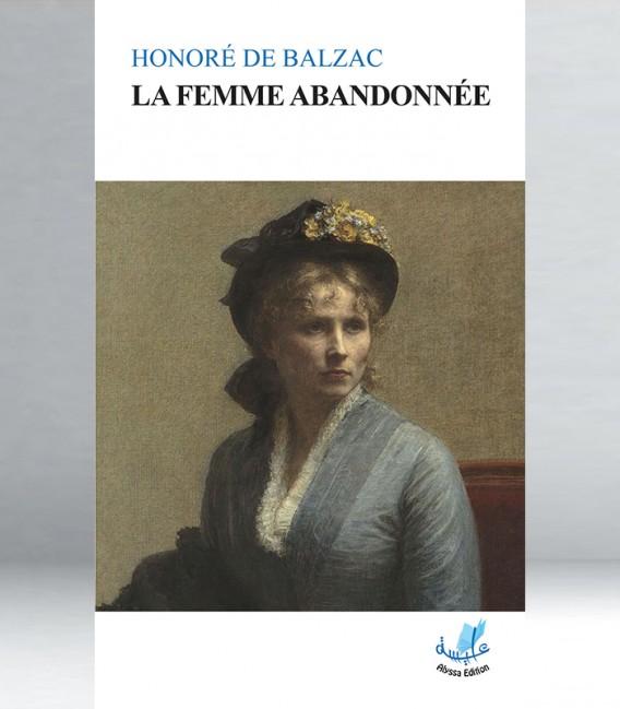 Honoré du Balzac - la femme abandonnée