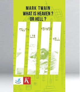 Mark Twain - What is Heaven or Hell