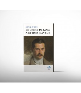 Le crime de lord Arthur Saville - Oscar WILDE