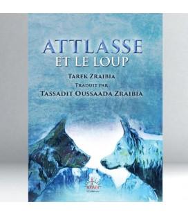 Attlasse et le Loup - Tarek Zraibia