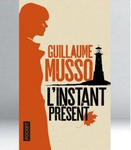 L'instant présent - Guillaume Musso