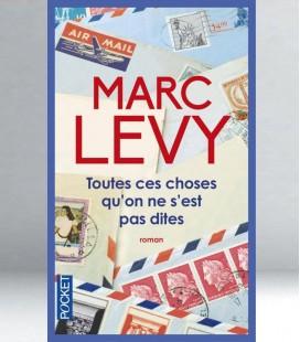 Toutes ces choses qu'on ne s'est pas dites - Marc Levy
