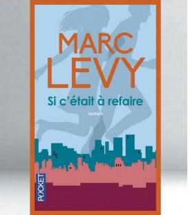 Si c'était à refaire - Marc Levy