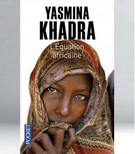L'équation africaine - Yasmina Khadra