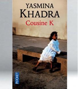 Cousine K - Yasmina Khadra