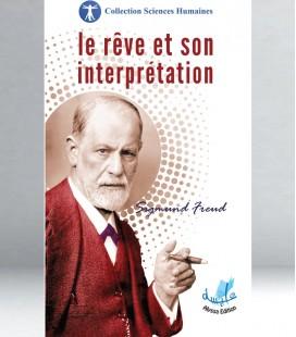 Le rêve et son interprétation - Sigmund Freud