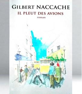 Il pleut des avions - Gibert NACCACHE