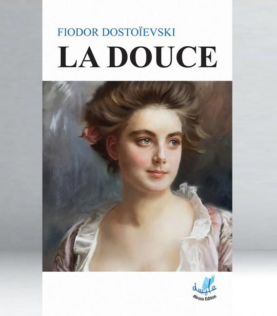 La douce - Fiodor Dostoïevski