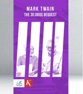 Mark Twain - The 30.000$ Bequest