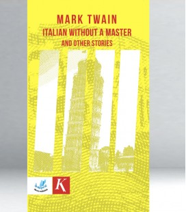Mark Twain - Italian Without A Master And Other Stories
