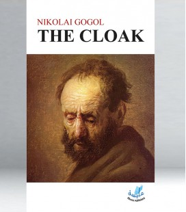 Nikolai Gogol - The Cloak