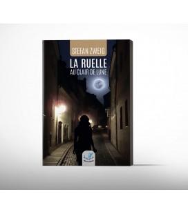 La Ruelle au Clair de Lune - Stefan Zweig