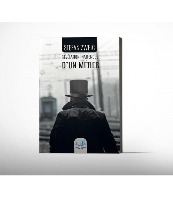 Révélation Inattendue d'un Métier - Stefan Zweig